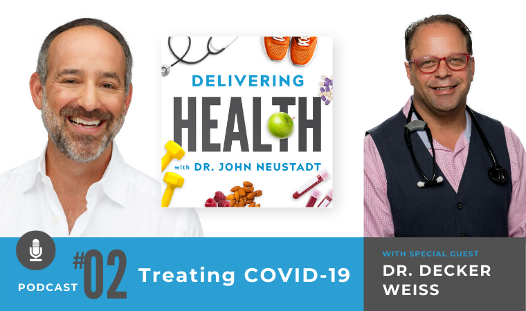 02: Treating COVID-19 with Dr. Decker Weiss