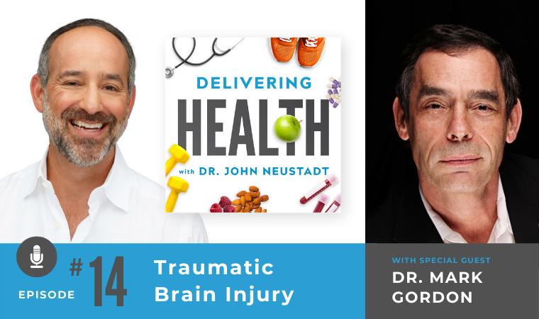 14. Traumatic Brain Injury with Dr. Mark Gordon
