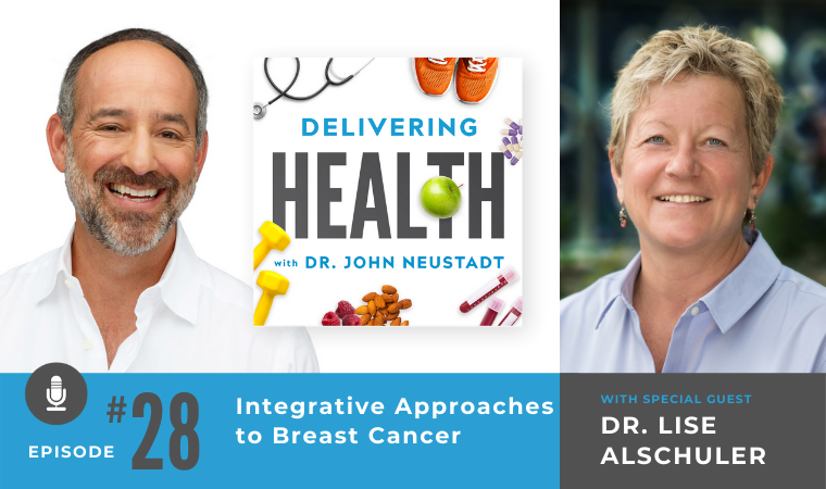 28. Integrative Approaches to Breast Cancer with Dr. Lise Alschuler