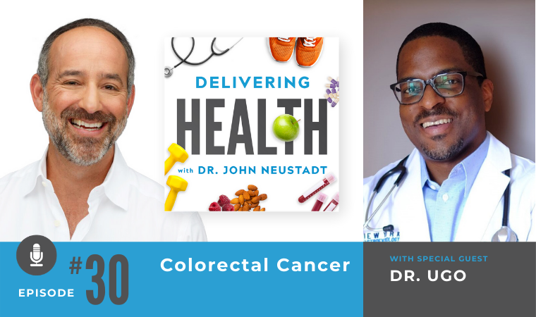 30. Colorectal Cancer with Dr. Ugo