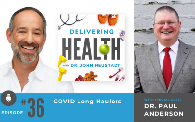 36. COVID Long Haulers with Dr. Paul Anderson