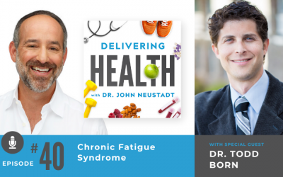 40. Chronic Fatigue Syndrome with Dr. Todd Born