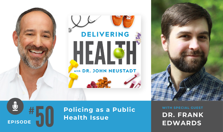 50. Policing as a Public Health Issue with Dr. Frank Edwards
