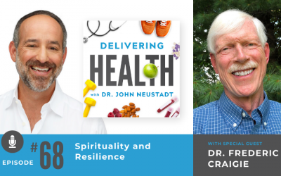 68. Spirituality and Resilience with Dr. Frederic Craigie
