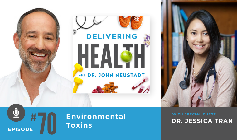 70. Environmental Toxins with Dr. Jessica Tran