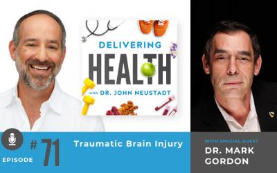 71 Traumatic Brain Injury with Dr. Mark Gordon
